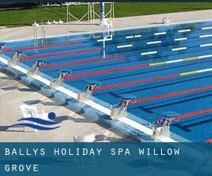 Bally's Holiday Spa - Willow Grove