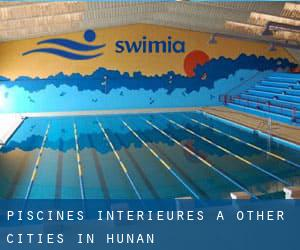 Piscines Interieures à Other Cities in Hunan