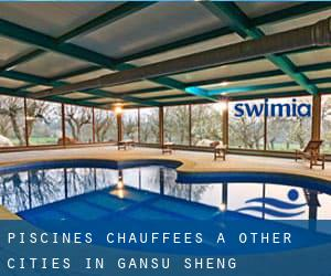 Piscines Chauffees à Other Cities in Gansu Sheng