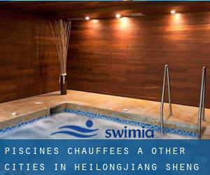Piscines Chauffees à Other Cities in Heilongjiang Sheng