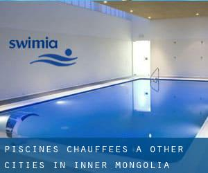 Piscines Chauffees à Other Cities in Inner Mongolia