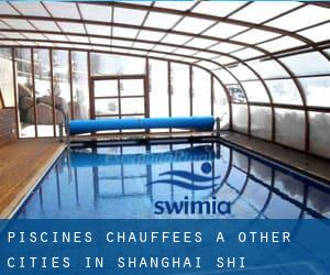 Piscines Chauffees à Other Cities in Shanghai Shi