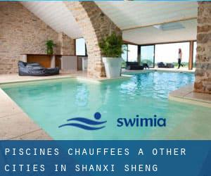 Piscines Chauffees à Other Cities in Shanxi Sheng