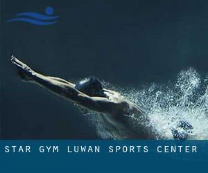 Star Gym / Luwan Sports Center